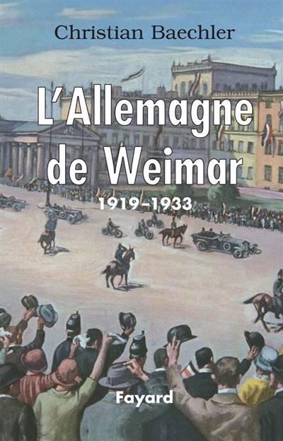 L'allemagne De Weimar (1919-1933)