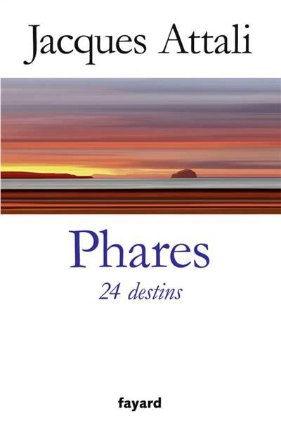 Phares ; 24 Destins