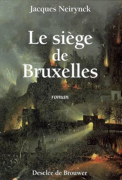Le Siege De Bruxelles