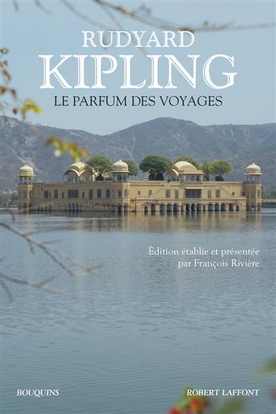 Le Parfum Des Voyages