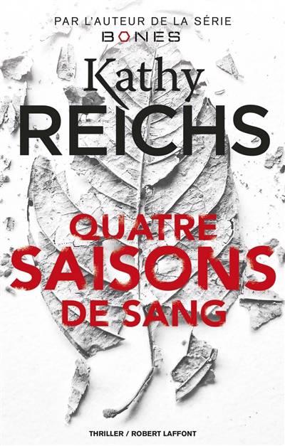 Quatre Saisons De Sang