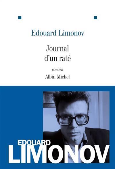 Journal D'un Raté (édition 2011)