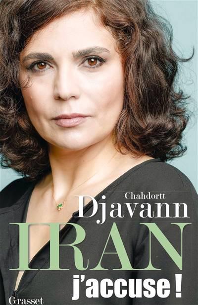 Iran : J'accuse !