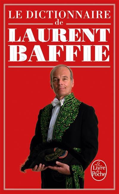Le Dictionnaire De Laurent Baffie