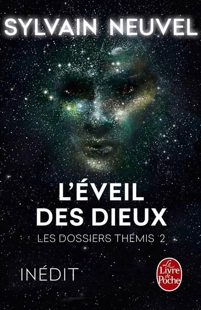 Les Dossiers Thémis T.2 ; L'éveil Des Dieux
