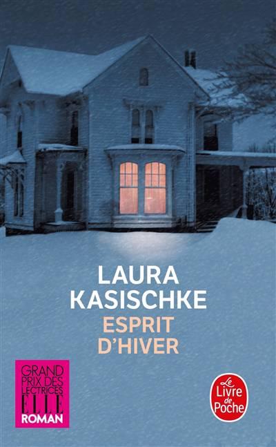 Laura Kasischke, Esprit d'hiver