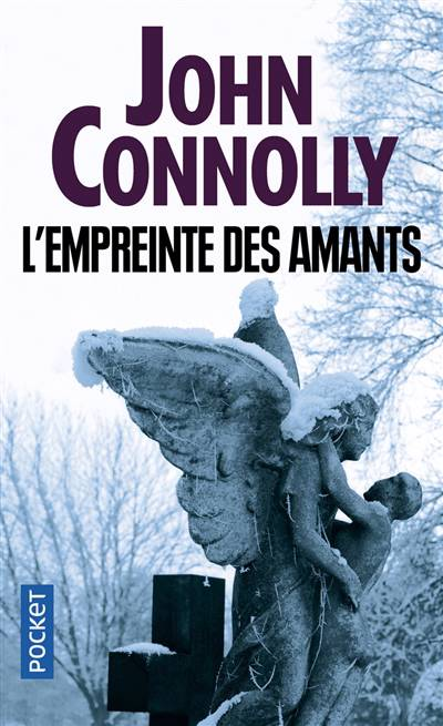 L'Empreinte des amants, de John Connolly