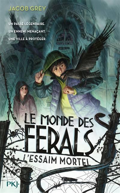 Le Monde Des Ferals T2 Lessaim Mortel Standaard Boekhandel