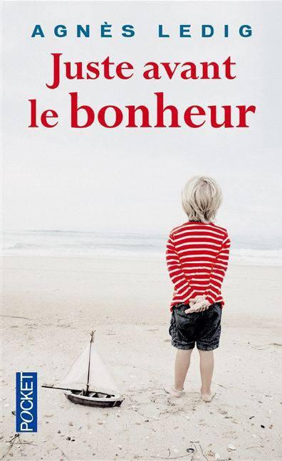 Juste Avant Le Bonheur