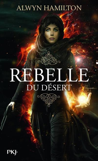 Rebelle Du Désert T.1