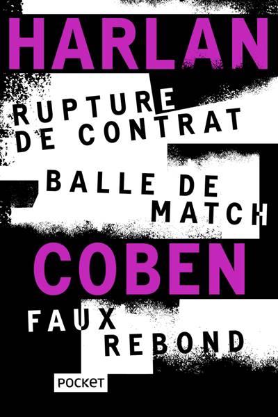 Rupture De Contrat ; Balle De Match ; Faux Rebond