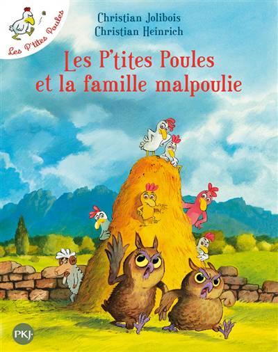 Les P'tites Poules T.16 ; Et La Famille Malpoulie