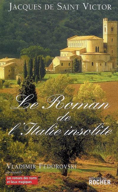 Le Roman De L'italie Insolite