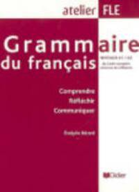 Grammaire Du Français A1-a2 ; Version Internationale (édition 2007)