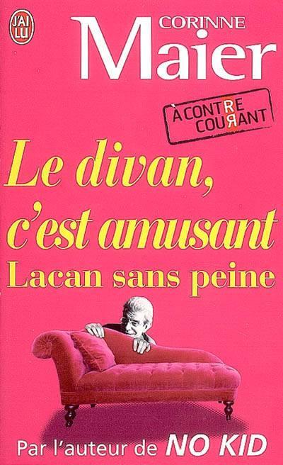 Le Divan, C'est Amusant ; Lacan Sans Peine