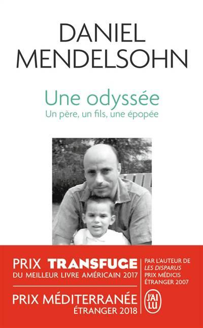 Une Odyssée ; Un Père, Un Fils, Une épopée