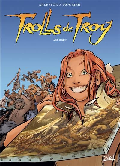Trolls De Troy T.23 ; Art Brut