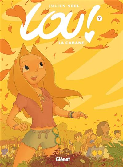 Lou ! T.7 ; La Cabane