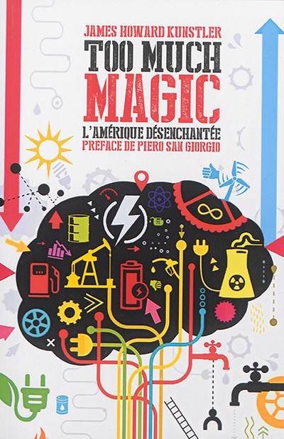 Too Much Magic ; L'amérique Désenchantée