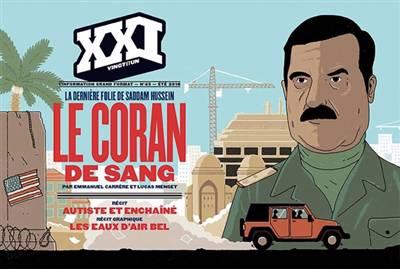 Revue Xxi ; Le Coran De Sang