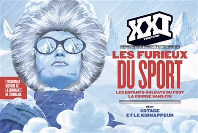 Revue Xxi N.44 ; Les Furieux De Sport, Les Enfants-soldats Du Foot, La Course Sans Fin
