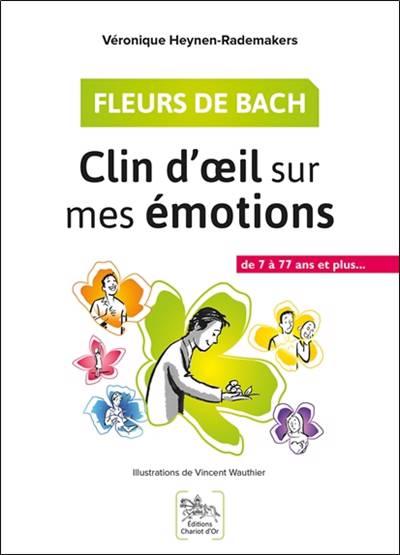 Fleurs De Bach Clin D Oeil Sur Mes Emotions Standaard Boekhandel