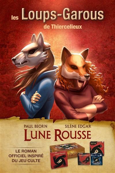 Les Loups-garous De Thiercelieux ; Lune Rousse