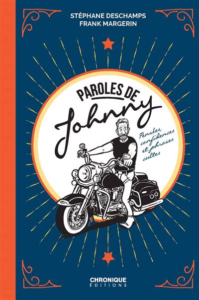 Paroles De Johnny ; Pensées, Confidences Et Phrases Cultes