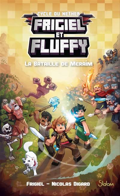 Frigiel Et Fluffy T.4 ; La Bataille De Meraim