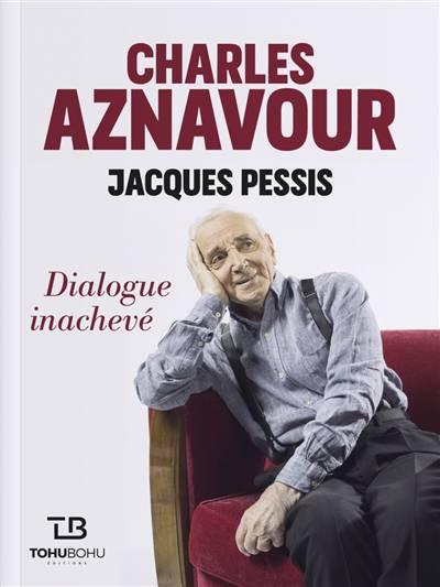 Charles Aznavour ; Dialogue Inachevé