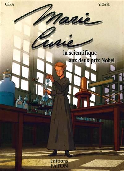 Marie Curie, La Femme Aux 2 Prix Nobel