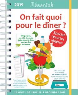 On Fait Quoi Pour Le Diner Special Recettes Legeres Memoniak 2019