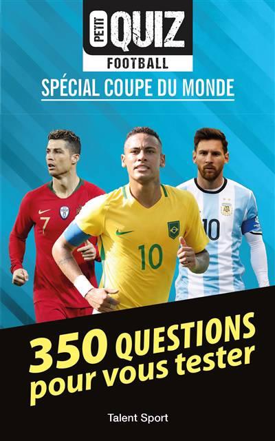 Petit Quiz Football ; Coupe Du Monde