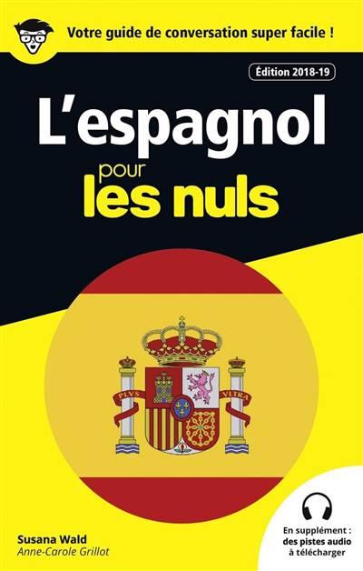 L'espagnol Pour Les Nuls (édition 2018/2019)
