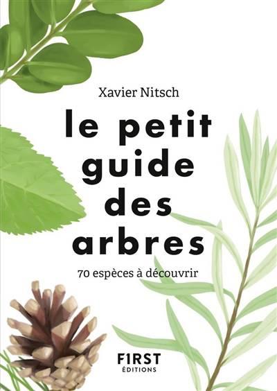 Le Petit Guide ; Des Arbres