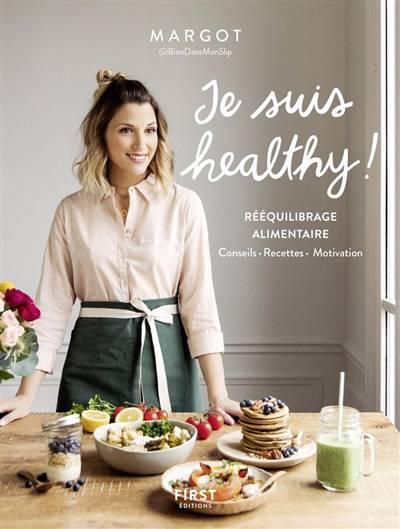Je Suis Healthy ! Rééquilibrage Alimentaire