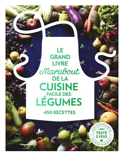 Le Grand Livre Marabout Des Légumes