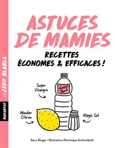 Astuces De Mamies ; économes & Efficaces