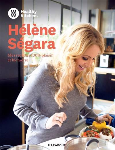 Hélène Ségara ; Mes Recettes Weight Watchers