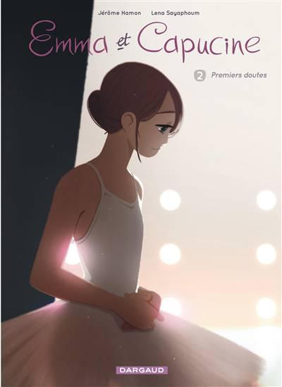 Emma Et Capucine T.2 ; Premiers Doutes