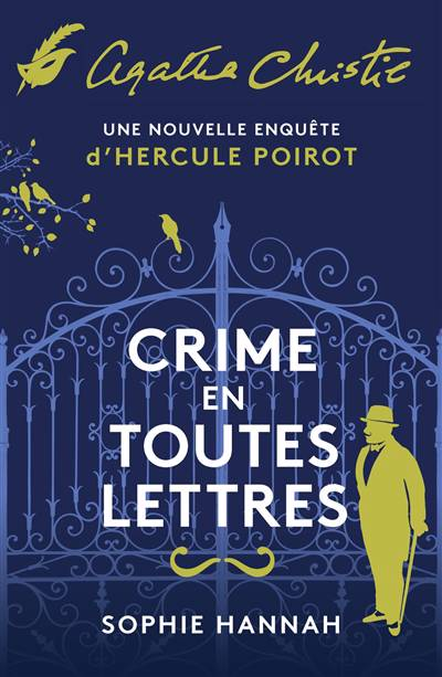 Crime En Toutes Lettres ; Une Nouvelle Enquête D'hercule Poirot