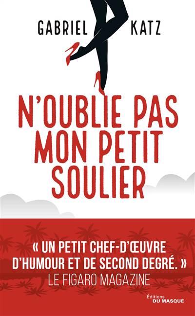 N'oublie Pas Mon Petit Soulier