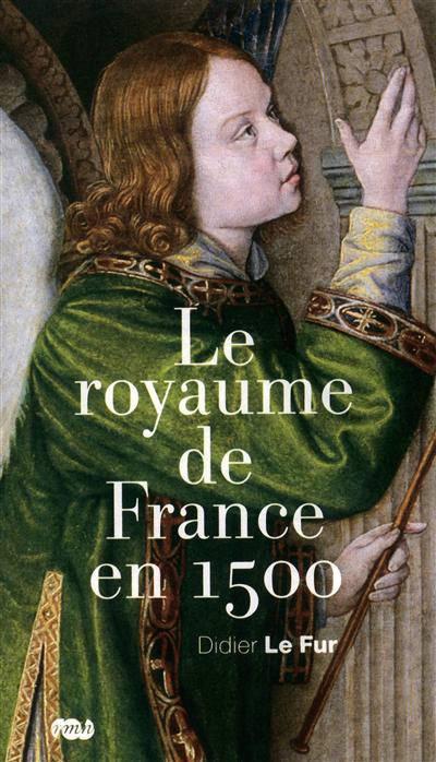 Le Royaume De France En 1500