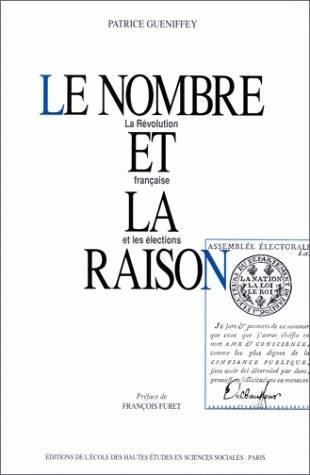 Le Nombre Et La Raison La Revolution Francaise Et Les Elections