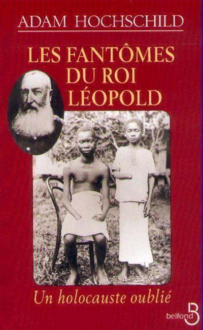 Les Fantomes Du Roi Leopold