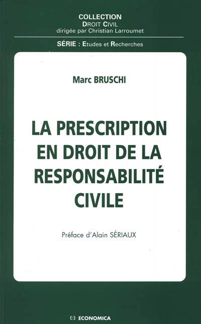 La Prescription En Droit De La Responsabilite Civile