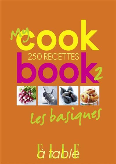 Cookbook T.2 ; Les Basiques