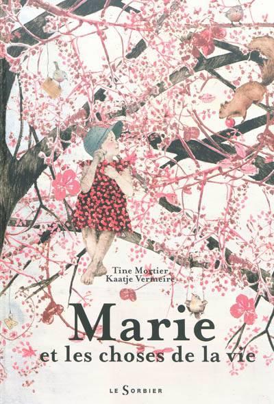 Marie Et Les Choses De La Vie