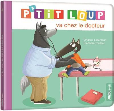 P'tit Loup Va Chez Le Docteur