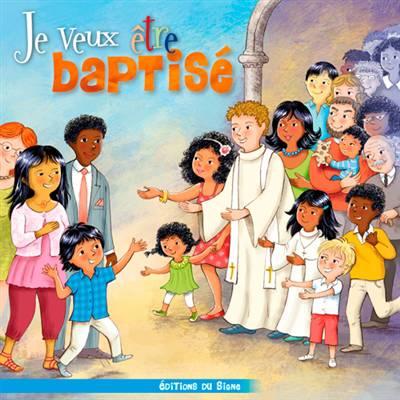 Je Veux être Baptisé